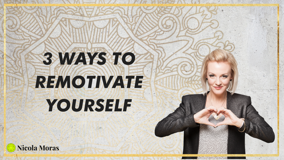 Feeling Unmotivated? Do These 3 Things