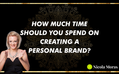 HOW MUCH TIME DO YOU NEED TO INVEST IN CREATING A PERSONAL BRAND?